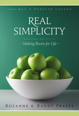 Book Real Simplicity: Making Room for Life by Rozanne Frazee