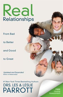 Book Real Relationships: From Bad to Better and Good to Great by Les and Leslie Parrott