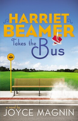 Book Harriet Beamer Takes the Bus by Joyce Magnin