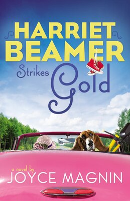 Book Harriet Beamer Strikes Gold by Joyce Magnin