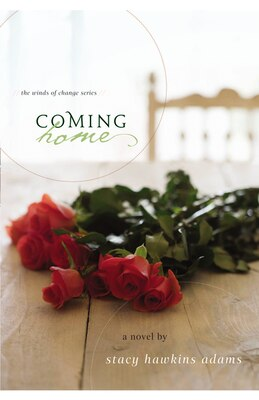 Book Coming Home: A Novel by Stacy Hawkins Adams