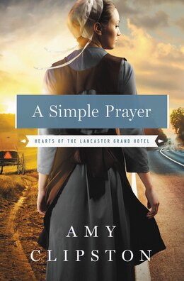 Book A Simple Prayer by Amy Clipston