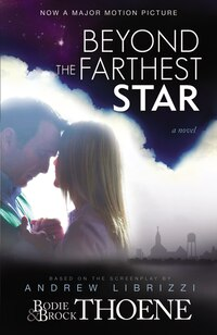 Beyond The Farthest Star: A Novel