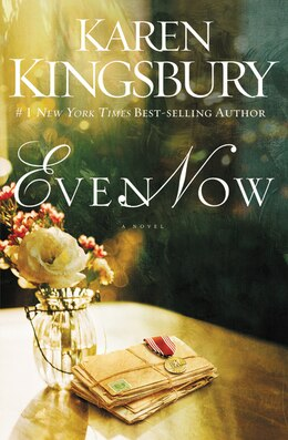 Book Even Now by Karen Kingsbury