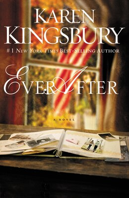 Book Ever After by Karen Kingsbury