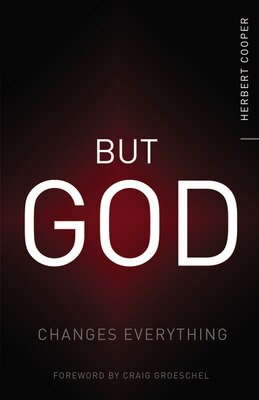 Book But God: Changes Everything by Herbert Cooper