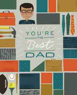 You're The Best Dad by Zondervan