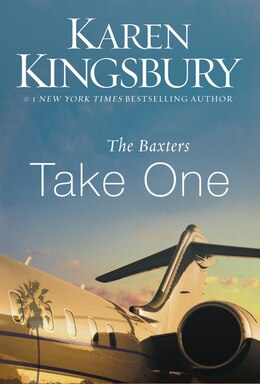 Book The Baxters Take One by Karen Kingsbury