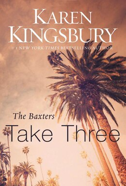 Book The Baxters Take Three by Karen Kingsbury