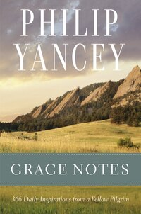 Grace Notes: 366 Daily Inspirations from a Fellow Pilgrim