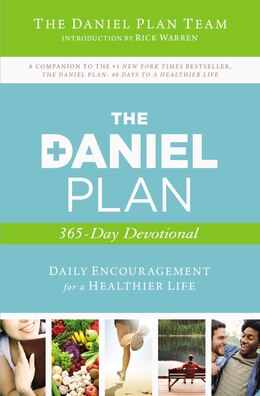 Book The Daniel Plan 365-Day Devotional: Daily Encouragement for a Healthier Life by Rick Daniel Plan Team, The