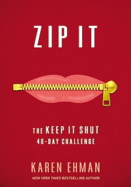 Book Zip It: The Keep It Shut 40-day Challenge by Karen Ehman