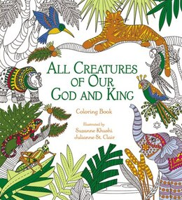 Book All Creatures Of Our God And King Adult Coloring Book: Coloring Book by Zondervan