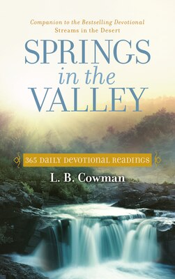 Book Springs in the Valley: 365 Daily Devotional Readings by L. B. E. Cowman