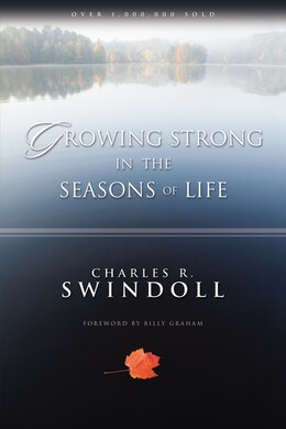 Book Growing Strong in the Seasons of Life by Charles R. Swindoll