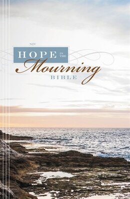 Book NIV, Hope in the Mourning Bible, Hardcover: Finding Strength Through God's Eternal Perspective by Timothy Beals