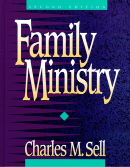 Book Family Ministry by Charles M. Sell