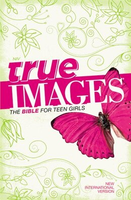 Book NIV, True Images: The Bible for Teen Girls, Hardcover: The Bible For Teen Girls by Zondervan