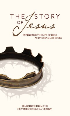 Book Niv, Story Of Jesus, Paperback: Experience The Life Of Jesus As One Seamless Story by Zondervan