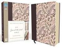 Niv, Journal The Word Bible, Cloth Over Board, Pink Floral: Reflect, Journal, or Create Art Next to…