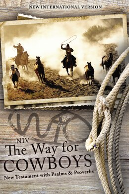 Book Niv, The Way For Cowboys New Testament With Psalms And Proverbs, Paperback by Zondervan