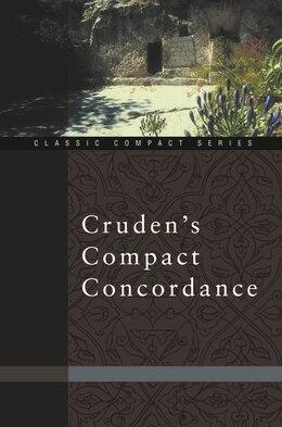 Book Cruden's Compact Concordance by Alexander Cruden