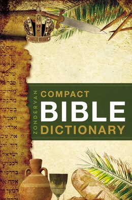 Book Zondervan Compact Bible Dictionary by T. Alton Bryant