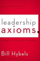 Leadership Axioms: Powerful Leadership Proverbs