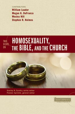 Book Two Views on Homosexuality, the Bible, and the Church by Preston Sprinkle