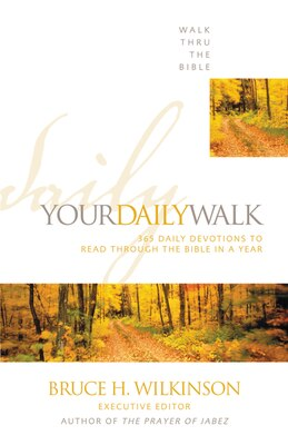 Book Your Daily Walk: 365 Daily Devotions to Read through the Bible in a Year by Thru T Walk Thru The Bible
