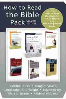 How To Read The Bible Pack, Second Edition: Includes How To Read The Bible For All Its Worth And Five Companion Books by Gordon D. Fee