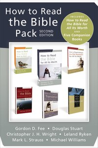 How To Read The Bible Pack, Second Edition: Includes How To Read The Bible For All Its Worth And…