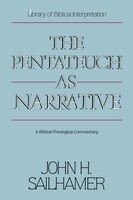 The Pentateuch As Narrative: A Biblical-theological Commentary