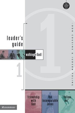 Book Walking with God Leader's Guide 1: Friendship with God, The Incomparable Jesus, and 'Follow Me!' by Don Cousins
