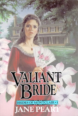 Book Valiant Bride: Book 1 by Jane Peart