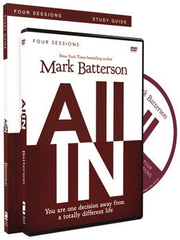 Book All In Study Guide with DVD: You Are One Decision Away From a Totally Different Life by Mark Batterson