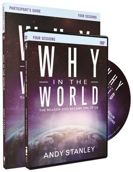 Book Why in the World Participant's Guide with DVD: The Reason God Became One of Us by Andy Stanley