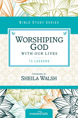 Book Worshiping God with Our Lives by Thomas Nelson