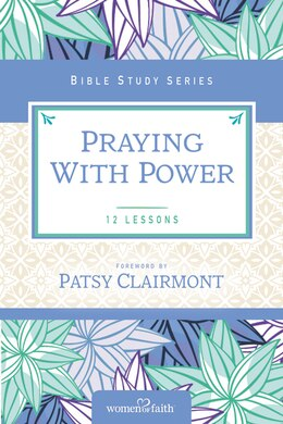 Book Praying with Power by Women Of Faith