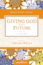 Giving God Your Future