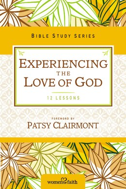 Book Experiencing the Love of God by Women Of Faith