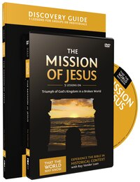 The Mission of Jesus Discovery Guide with DVD: Triumph of God's Kingdom in a World in Chaos