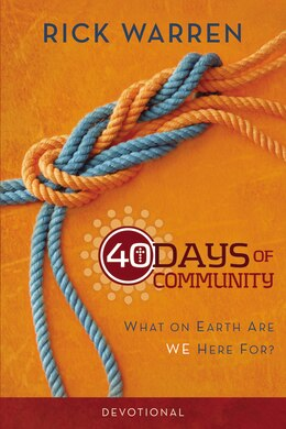 Book 40 Days of Community Devotional: What on Earth Are We Here For? by Rick Warren