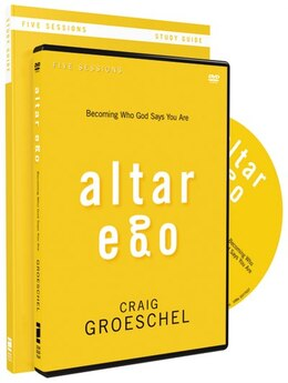 Book Altar Ego Study Guide With DVD: Becoming Who God Says You Are by Craig Groeschel