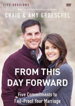 Book From This Day Forward A Dvd Study by Craig Groeschel