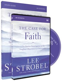 The Case for Faith Study Guide with DVD: A Six-Session Investigation of the Toughest Objections to…
