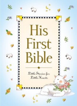 Book His First Bible by Melody Carlson