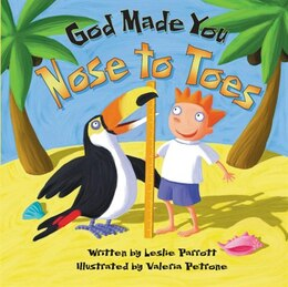 Book God Made You Nose To Toes by Leslie Parrott