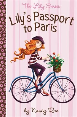 Book Lily's Passport to Paris by Nancy N. Rue
