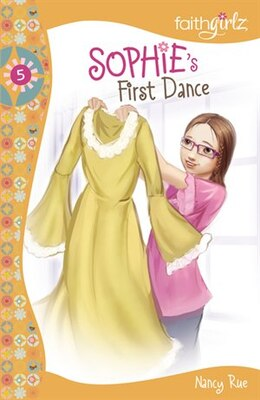 Book Sophie's First Dance by Nancy N. Rue